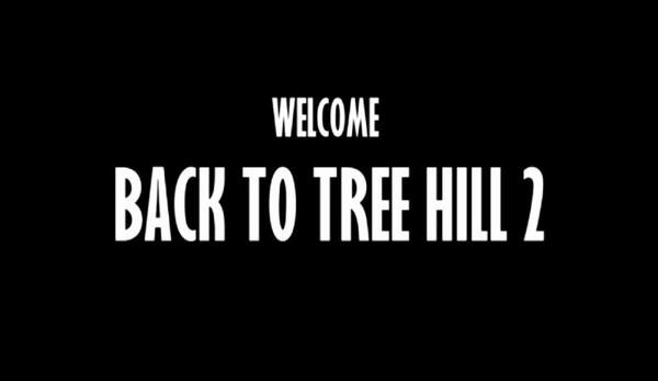 BACK TO TREE HILL 2 ! It's Over !