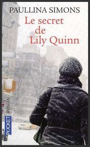 Le secret de Lily Quinn  -  Paullina Simons