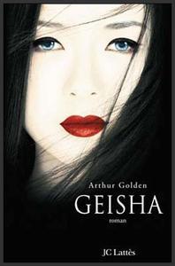Geisha  -  Arthur Golden