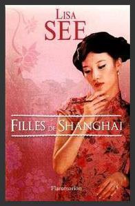 Les filles de Shanghai  -  Lisa See