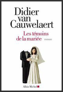 Les témoins de la mariée  -  Didier Van Cauwelaert
