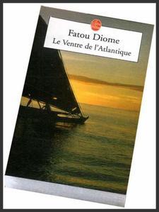 Le ventre de l'Atlantique  -  Fatou Diome