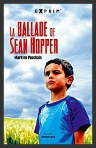 La ballade de Sean Hopper  -  Martine Pouchain