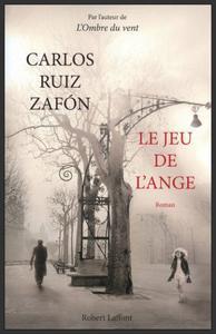 Le jeu de l'ange  -  Carlos Ruiz Zafon