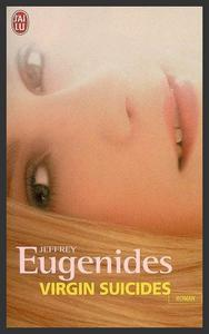 Virgin Suicides  -  Jeffrey Eugenides