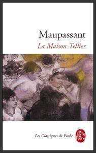 La maison Tellier  -  Maupassant