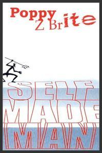Self made man  -  Poppy Z. Brite