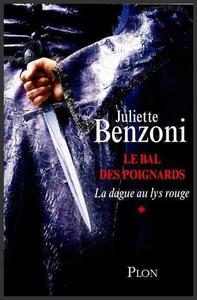 Saga : Le bal des poignards  -  Juliette Benzoni