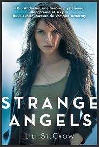 Saga : Strange Angels  -  Lili St Crow