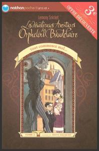 Les désastreuses aventures des orphelins Baudelaire  -  Lemony Snicket