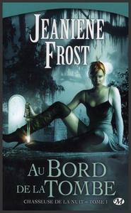 Saga : Chasseuse de la nuit  -  Jeaniene Frost