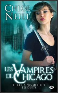 Saga : Les vampires de Chicago - Chloe Neill