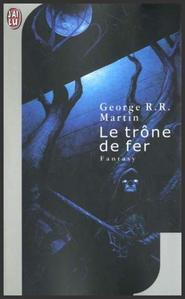 Saga : Le trône de fer  -  George R.R. Martin