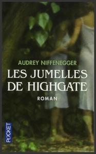 Les jumelles de Highgate - Audrey Niffenegger
