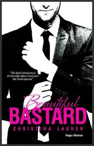 Beautiful Bastard  -  Christina Lauren