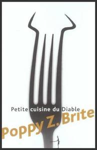 Petite cuisine du diable  -  POPPY Z. BRITE
