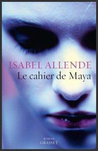 Le cahier de Maya - Isabel Allende