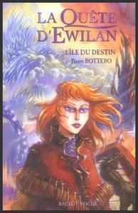 Saga : La quête d'Ewilan  -  Pierre Bottero