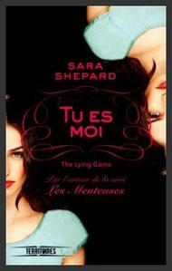 Saga : The lying game  -  Sara Shepard