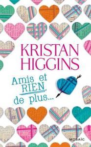 Amis et rien de plus - Kristan Higgins