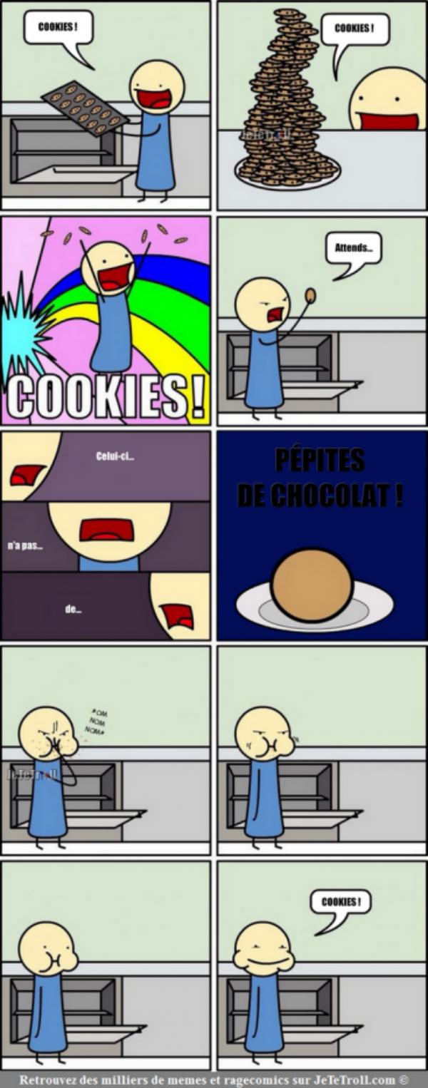 I love cookies !