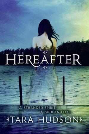 Infos : Hereafter - Tara Hudson
