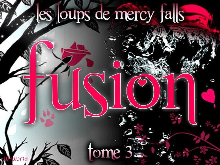 Les Loups De Mercy Falls Tome 3 : Fusion