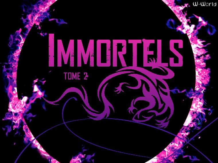 Immortels Tome 2 : La Traque