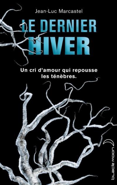 Extrait : Le Dernier Hiver