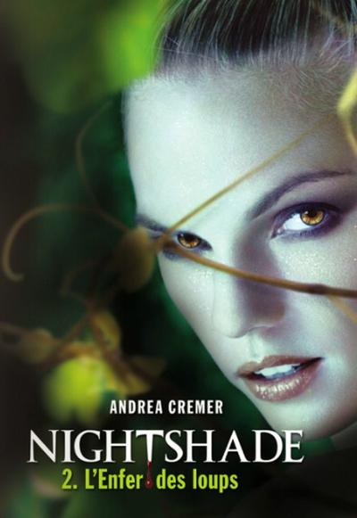 Extrait : Nightshade Tome 2 - L'enfer Des Loups