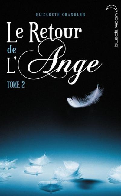 Extrait : Le Retour De L'ange Tome 2