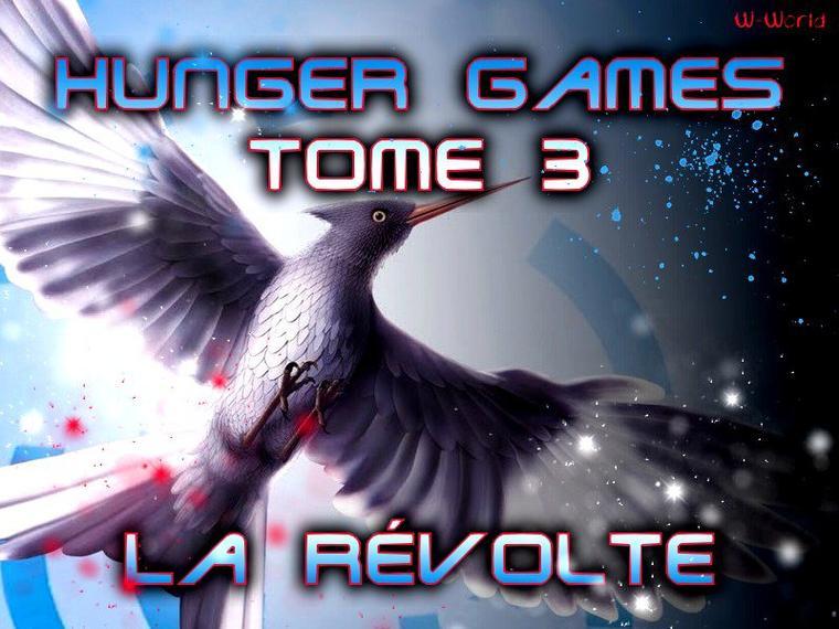 Hunger Games Tome 3 : La Révolte