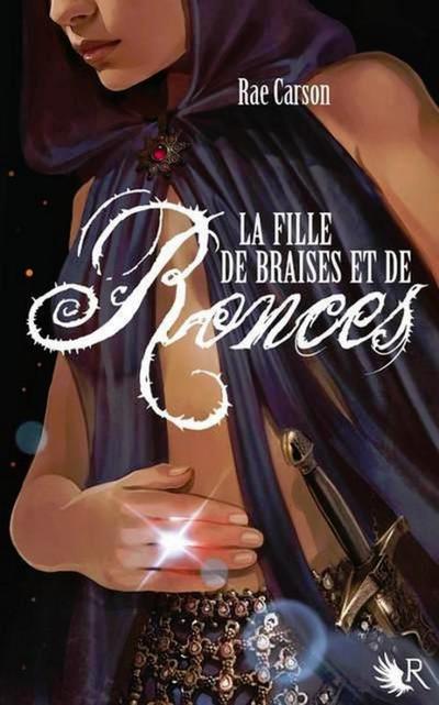Extrait : La Fille De Braises Et De Ronces Tome 1