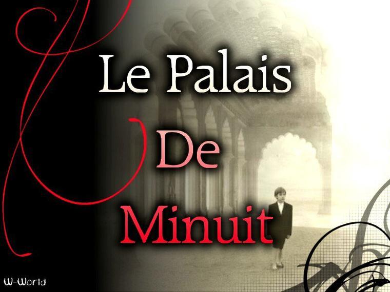 Le Palais De Minuit