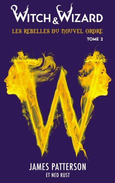 Extrait : Witch & Wizard Tome 2 - Les Libérateurs