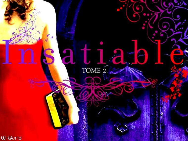 Insatiable Tome 2 : Incisif