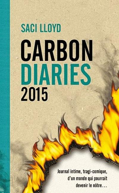 Extrait : Carbon Diaries 2015 de Saci Lloyd