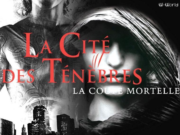 La Cité Des Ténèbres Tome 1 : La Coupe Mortelle