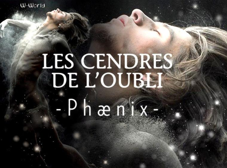 Phænix Tome 1 : Les Cendres De L'oubli