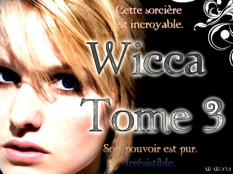 Wicca Tome 3 : L'appel