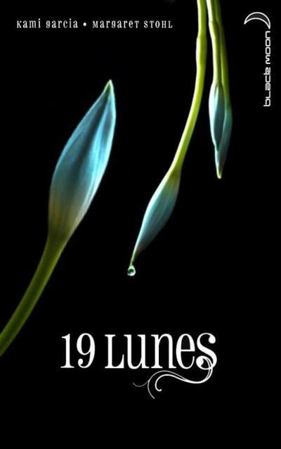 Extrait : 19 Lunes de Kami Garcia & Margaret Stohl