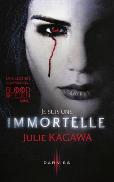 Extrait : Blood Of Eden Tome 1 - Je Suis Une Immortelle de Julie Kagawa