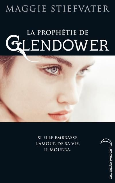Extrait : La prophétie de Glendower Tome 1 de Maggie Stiefvater