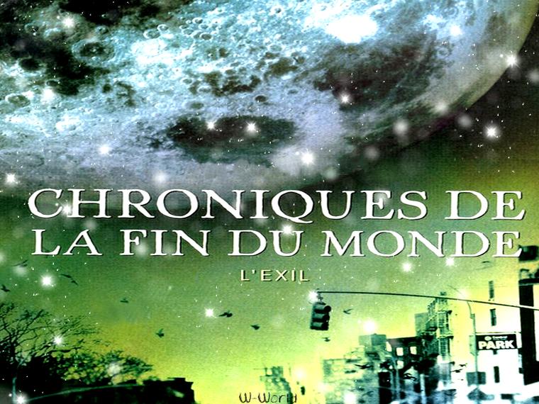 Chroniques De La Fin Du Monde Tome 2 : L'exil