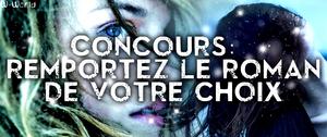 CONCOURS : REMPORTEZ LE ROMAN DE VOTRE CHOIX