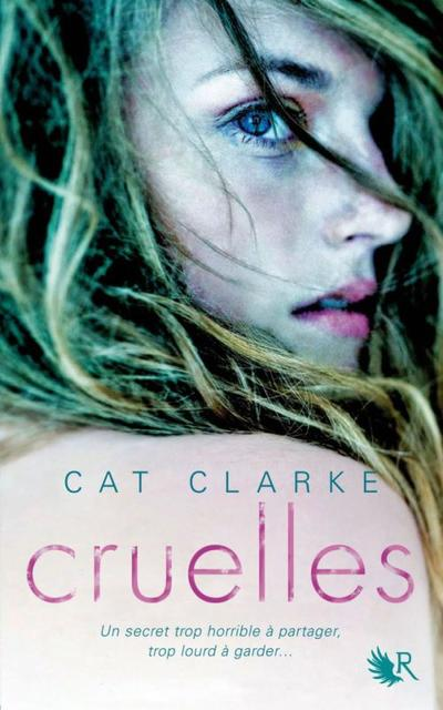Extrait : Cruelles de Cat Clarke (Collection R)