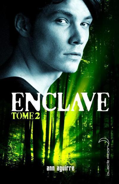 Extrait : Enclave Tome 2 - Salvation d'Ann Aguirre