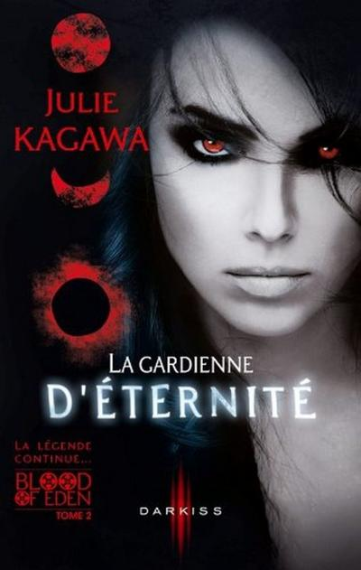 Trailer : BLOOD OF EDEN T.2 - LA GARDIENNE D'ÉTERNITÉ de Julie Kagawa