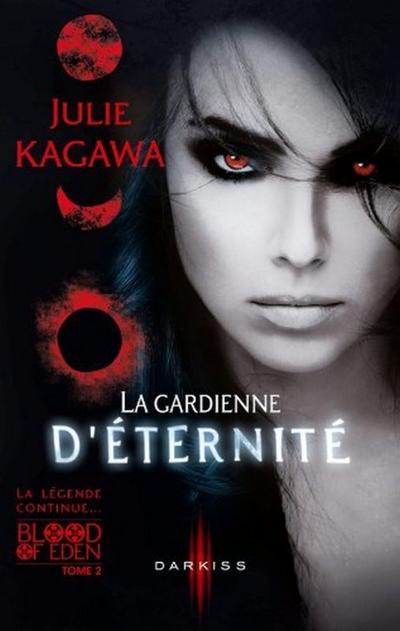 Trailer : BLOOD OF EDEN T.2 - LA GARDIENNE D'ÉTERNITÉ de Julie Kagawa