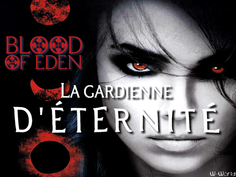 BLOOD OF EDEN T.2 : LA GARDIENNE D'ÉTERNITÉ